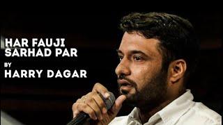 Har Fauji Sarhad Par - Harish Anjuman - Hindi Poetry - The Habitat