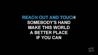 Reach Out And Touch (Somebody