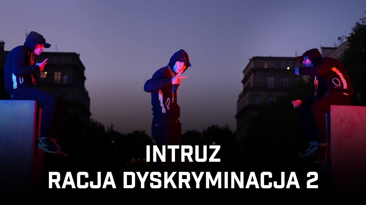 Intruz - Racja Dyskryminacja 2
