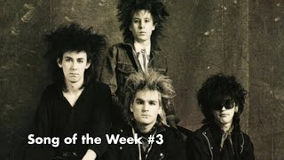 SONG OF THE WEEK #3: The Alarm - Second Generation [80s GOTH/POSTPUNK]