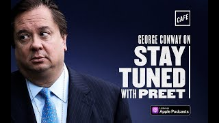 Stay Tuned With Preet: Diagnosing Trump (with George Conway)