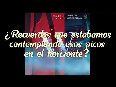 Martin Garrix & Pierce Fulton - Waiting For Tomorrow (Sub. Español) feat. Mike Shinoda