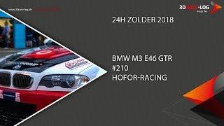 24H Zolder 2018, Team Hofor-Racing, BMW M3 E46, #210