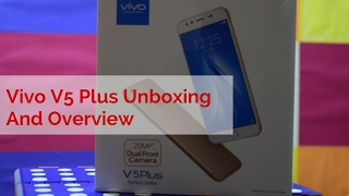 Vivo V5 Plus Review Videos