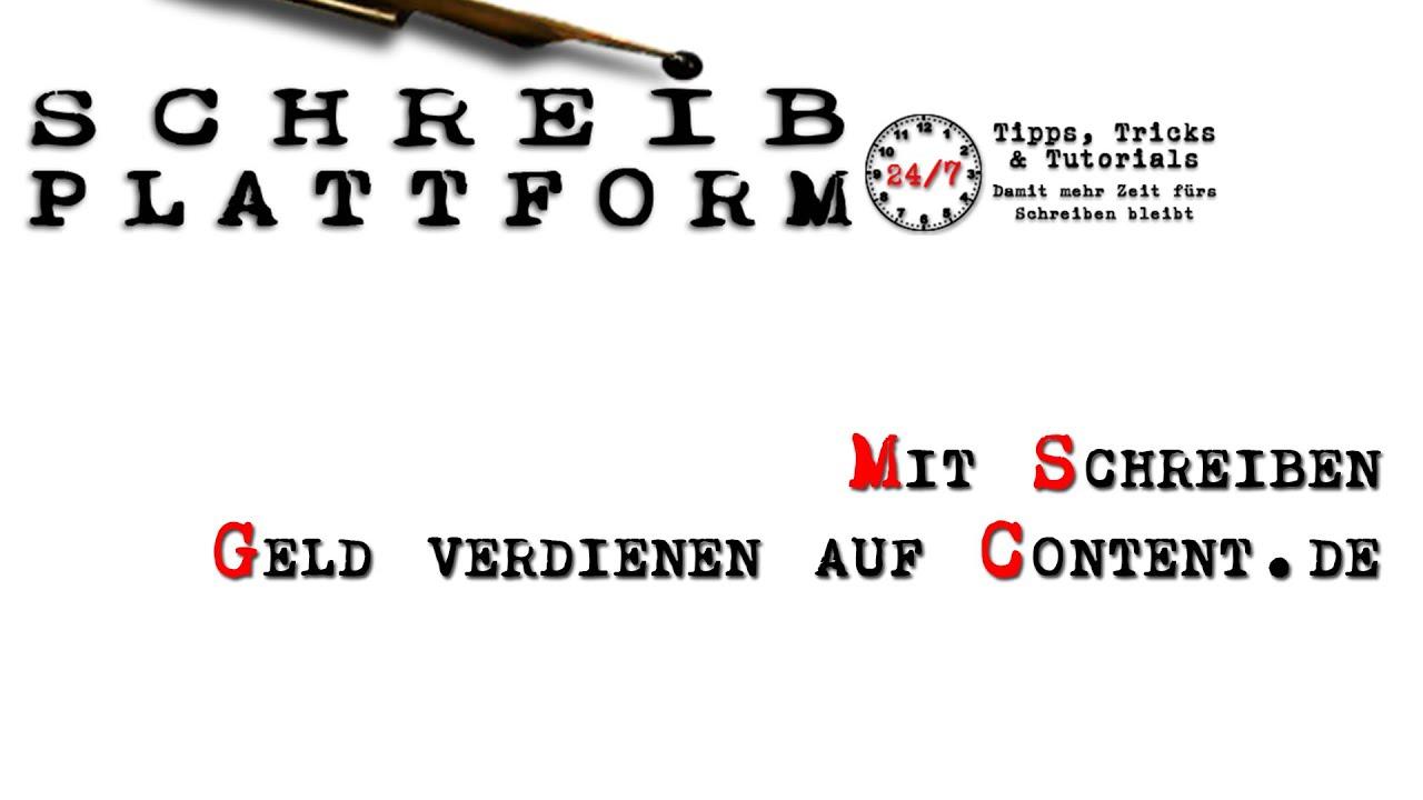 Mit Schreiben Geld verdienen auf Content.de - YouTube