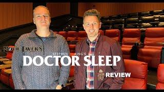 DOCTOR SLEEP Movie Review | Tavern Talk