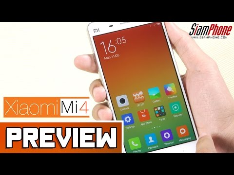 [Preview] : Xiaomi Mi4 LTE by SiamPhone
