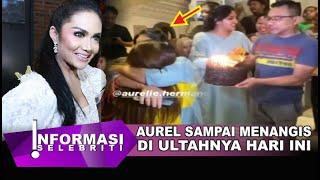 Dapat Surprise Ultah Aurel Peluk Ashanty & Anang Hingga Menangis, Krisdayanti Kembali Begini??