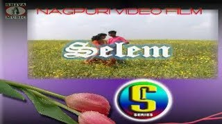 Selem | सलेम | Amrit Raj and Varsha | Nagpuri Full Movie with Songs | Superhit Old Film