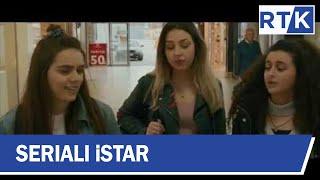 Seriali - iStar - episodi 12  26.04.2019