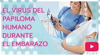 virus del papiloma y embarazo)