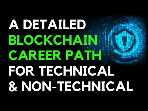 A detailed Blockchain Career Path for Technical & Non-Techni