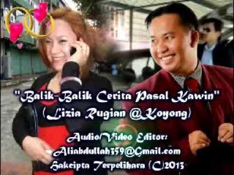 Lizia Koyong - Balik2 Cerita Pasal Kawin (HQ Audio With Lirik)