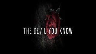 The Devil You Know - Season 1 Episode 8