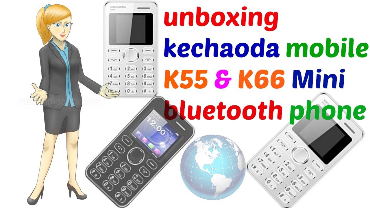 unboxing kechaoda mobile K55 & K66 Mini bluetooth phone by Star Guruji
