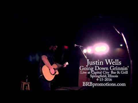 Justin Wells - Going Down Grinning' - Live at Capital City