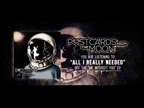 Postcards From The Moon - All I Really Needed (Official Stream Video) Mp3