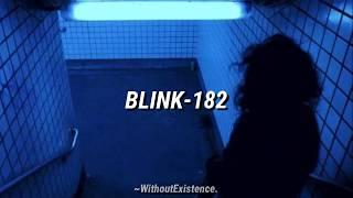 Blink-182 - Down / Subtitulado