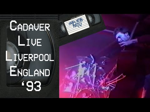 CADAVER Live in Liverpool England September 4 1993 FULL CONCERT