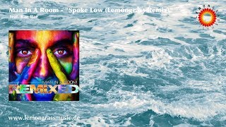 Man In A Room - Spoke Low feat Rae Rae (Lemongrass Remix) image