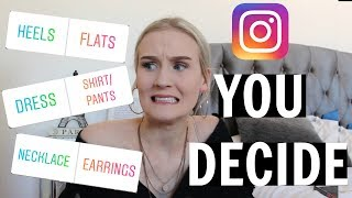 MY INSTAGRAM FOLLOWERS CONTROL MY OUTFITS FOR A WEEK