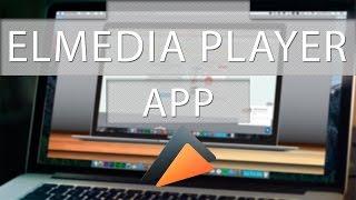 Elmedia Player El Mejor Reproductor y La Mejor Aplicación para Descargar Video y Música Para Mac