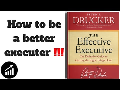 #51 - The Effective Executive: The Definitive Guide to Getting the Right Things Done - Book Review