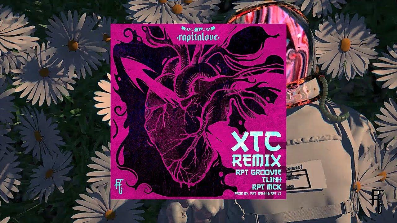 Download Xích Thêm Chút - XTC Remix | RPT Groovie ft TLinh x RPT MCK (Prod. by fat_benn & RPT LT)| RAPITALOVE