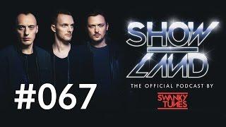 Swanky Tunes - SHOWLAND 067