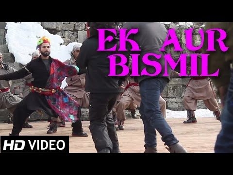 Ek Aur Bismil | Official Video | Haider |...