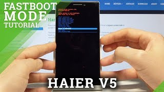 How to Enter Fastboot Mode on HAIER V5 - HAIER Fastboot Tutorial