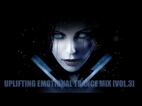 Uplifting Emotional Trance Mix (Vol.3) [Mashup Cinematic Video]