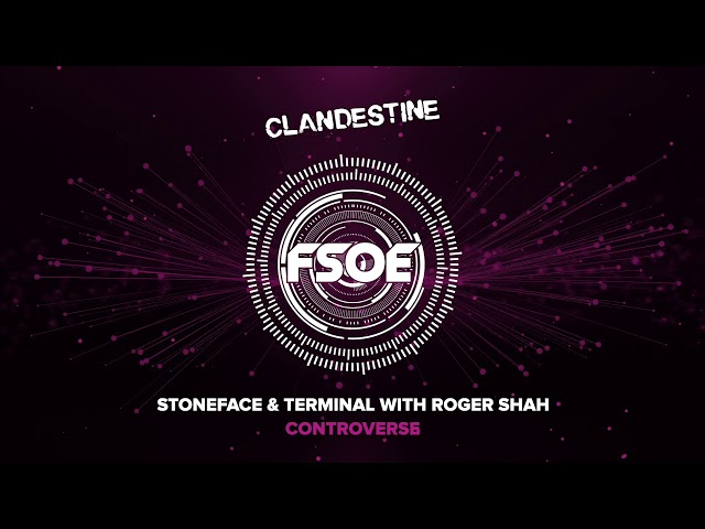 Stoneface & Terminal with Roger Shah - Controverse