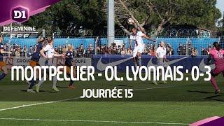J15 : Montpellier HSC - Olympique Lyonnais (0-3), le résumé