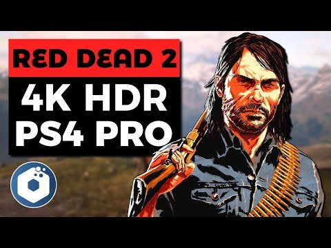 Red Dead Redemption 2 4K HDR Gameplay | PS4 Pro Enhanced Graphics & Resolution
