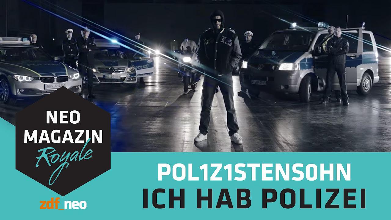 POL1Z1STENS0HN a.k.a. Jan Böhmermann - Ich hab Polizei (Official Video)   NEO MAGAZIN ROYALE ZDFneo