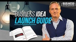 THE BUSINESS IDEA LAUNCH GUIDE - Free Masterclass | London Real Academy