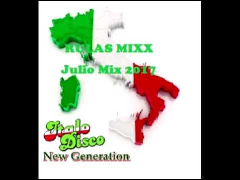Italo Disco MiX   Julio Mix 2017