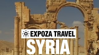 Syria Vacation Travel Video Guide