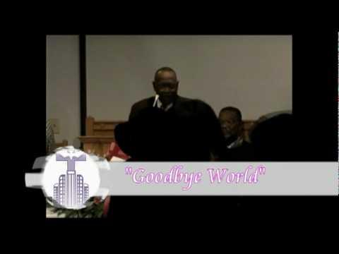 Goodbye World - Deacon Jerome Richardson