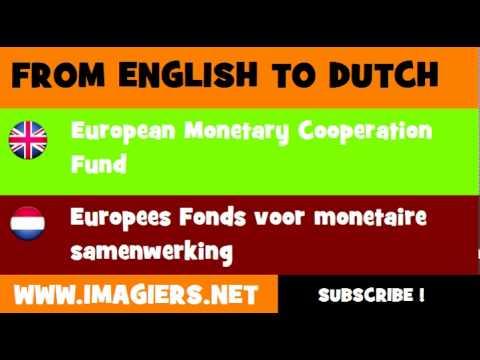 NEDERLANDS = ENGELS = Europees Fonds voor monetaire samenwerking
