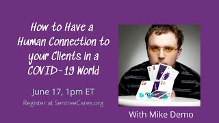 Sentree Webinar with Mike Demo: How to Have a Human Connection to your Clients in a COVID-19 World