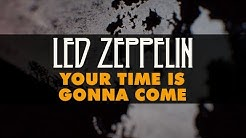 Led Zeppelin - Your Time Is Gonna Come (Official Audio)