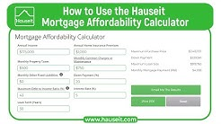 How to Use the Hauseit Mortgage Affordability Calculator [2019 Tutorial]