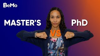Masters vs PhD: Similarities and Differences | BeMo Academic Consulting