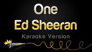 Ed Sheeran - One (Karaoke Version)