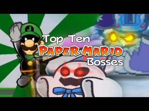 Top Ten Paper Mario Bosses