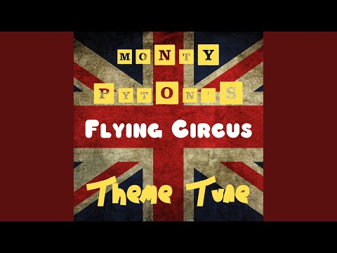 Monty Python's Flying Circus Theme Tune
