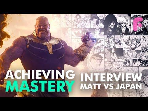 Achieving Mastery - with Matt from Matt VS Japan