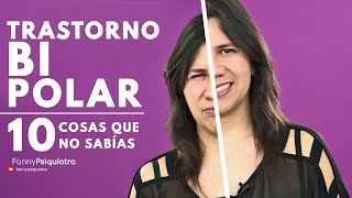Trastorno Bipolar. Las. 10 cosas que no sabías    Fanny Psiquiatra